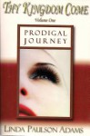 Prodigal Journey - Linda Paulson Adams