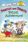 Peanut and Pearl's Picnic Adventure - Rebecca Kai Dotlich, R.W. Alley