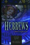 The Book of Hebrews: Christ is Greater (21st Century Biblical Commentary Series) - Steven Ger, John Cook, Mal Couch, Ed Hindson