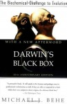 Darwin's Black Box: The Biochemical Challenge to Evolution - Michael J. Behe