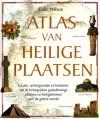 Atlas van heilige plaatsen - Colin Wilson, M.W. Blok