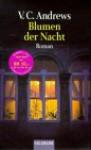 Blumen der Nacht (Das Erbe von Foxworth Hall, #1) - V.C. Andrews, Michael Görden