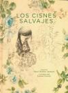 Los Cisnes Salvajes - Hans Christian Andersen, Joanna Concejo