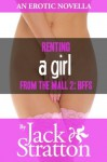 Renting a Girl from the Mall 2: BFFs - Jack Stratton