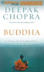 Buddha: A Story of Enlightenment - Deepak Chopra