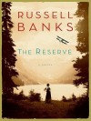 The Reserve LP - Russell Banks
