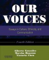 Our Voices: Essays in Culture, Ethnicity, and Communication, 4th Edition - Alberto Gonzalez