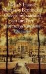 Mevrouw Bentinck of Onverenigbaarheid van karakter, een ware geschiedenis - Hella S. Haasse