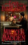 Love Everlastin' - Mickee Madden