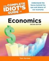 The Complete Idiot's Guide to Economics, 2nd Edition - Tom Gorman