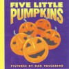 Five Little Pumpkins (Board Book) - Dan Yaccarino