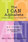 The I Can Alphabets: A Unique Collection of Words Just for y O U - Teffanie T. White, Adrea L. Peters