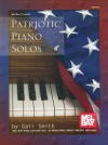 Patriotic Piano Solos - Gail Smith