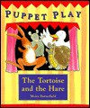 The Tortoise and the Hare - Moira Butterfield