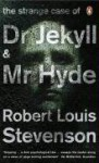 The Strange Case Of Dr Jekyll And Mr Hyde (Penguin Classics) - Robert Louis Stevenson