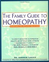 Family Guide to Homeopathy: Symptoms and Natural Solutions - Andrew Lockie