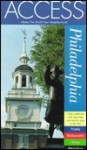 Access Philadelphia (Access Guides) - Access Guides, Access Press