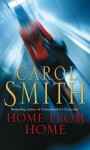 Home From Home - Carol Smith