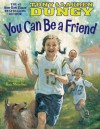 You Can Be a Friend - Tony Dungy, Lauren Dungy, Ron Mazellan