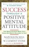 Las Claves Del Pensamiento Positivo: Diez Pasos Para Conseguir Más Salud, Abundancia Y Éxito - Napoleon Hill