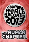 Guinness World Records 2013 - The Human Chapter - Guinness World Records