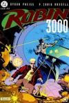 Robin 3000 (Book 1 & 2) - Byron Preiss, P. Craig Russell