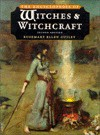 The Encyclopedia of Witches and Witchcraft - Rosemary Ellen Guiley