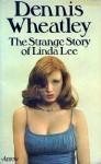The Strange Story of Linda Lee - Dennis Wheatley