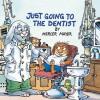 Just Going to the Dentist: Golden Look-Look Book - Mercer Mayer