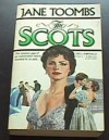The Scots - Jane Toombs
