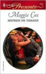 Mistress on Demand - Maggie Cox