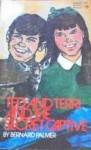 Ted and Terri and the Secret Captive - Bernard Palmer