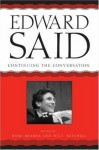 Edward Said: Continuing the Conversation - Homi K. Bhabha, Homi K. Bhabha, Edward W. Said, William J. Mitchell