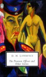The Prussian Officer and Other Stories - D.H. Lawrence, Brian Finney, John Worthen