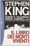 Il libro dei morti viventi - John Skipp, Craig Spector, Gianni Montanari