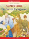 The Fantastic Flying Journey (MP3 Book) - Gerald Durrell, Nigel Lambert