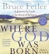 Where God Was Born (Audio) - Bruce Feiler