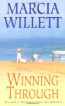 Winning Through - Marcia Willett