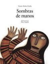 Sombras de Manos - Vicente Muñoz Puelles