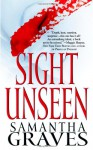 Sight Unseen - Samantha Graves