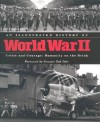 An Illustrated History of World War II Crisis and Courage: Humanity on the Brink - Oxmoor House, John Bolster, Steve Hyslop