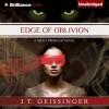 Edge of Oblivion - J.T. Geissinger, Angela Dawes