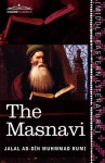 The Masnavi: The Spiritual Couplets of Maul N Jal Lu'd-Din Muhammad R M - Rumi, E.H. Whinfield