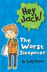The Worst Sleepover - Sally Rippin