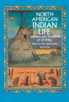 North American Indian Life: Customs and Traditions of 23 Tribes - Elsie Clews Parsons