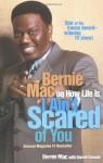 I Ain't Scared of You: Bernie Mac on How Life Is - Bernie Mac, Darrell Dawsey