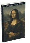 Mona Lisa: Inside the Painting - Jean-Pierre Mohen, Michel Menu, Bruno Mottin
