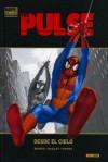 The Pulse #1: Desde el cielo (The Pulse Marvel Deluxe, #1) - Brian Michael Bendis, Mark Bagley