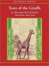 Tears of the Giraffe (The No. 1 Ladies' Detective Agency Series #2) - Alexander McCall Smith, Lisette Lecat