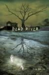 Dead River - Cyn Balog